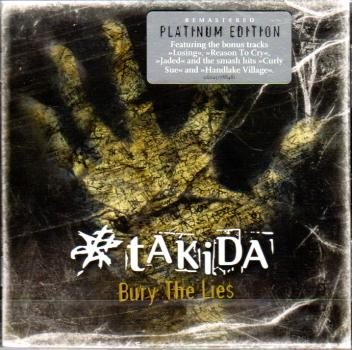 Takida - Bury The Lies - Platinum Edition - 14 tracks