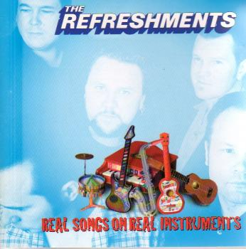 The Refreshments – Real Songs On Real Instruments