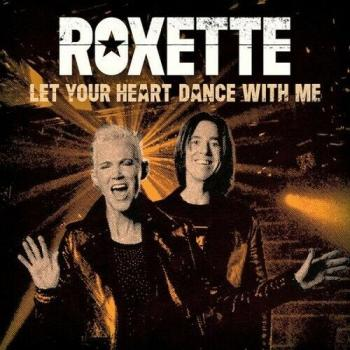"LIMITED 7"" Vinyl Single Roxette Let your heart dance with me (White) Per Gessle"